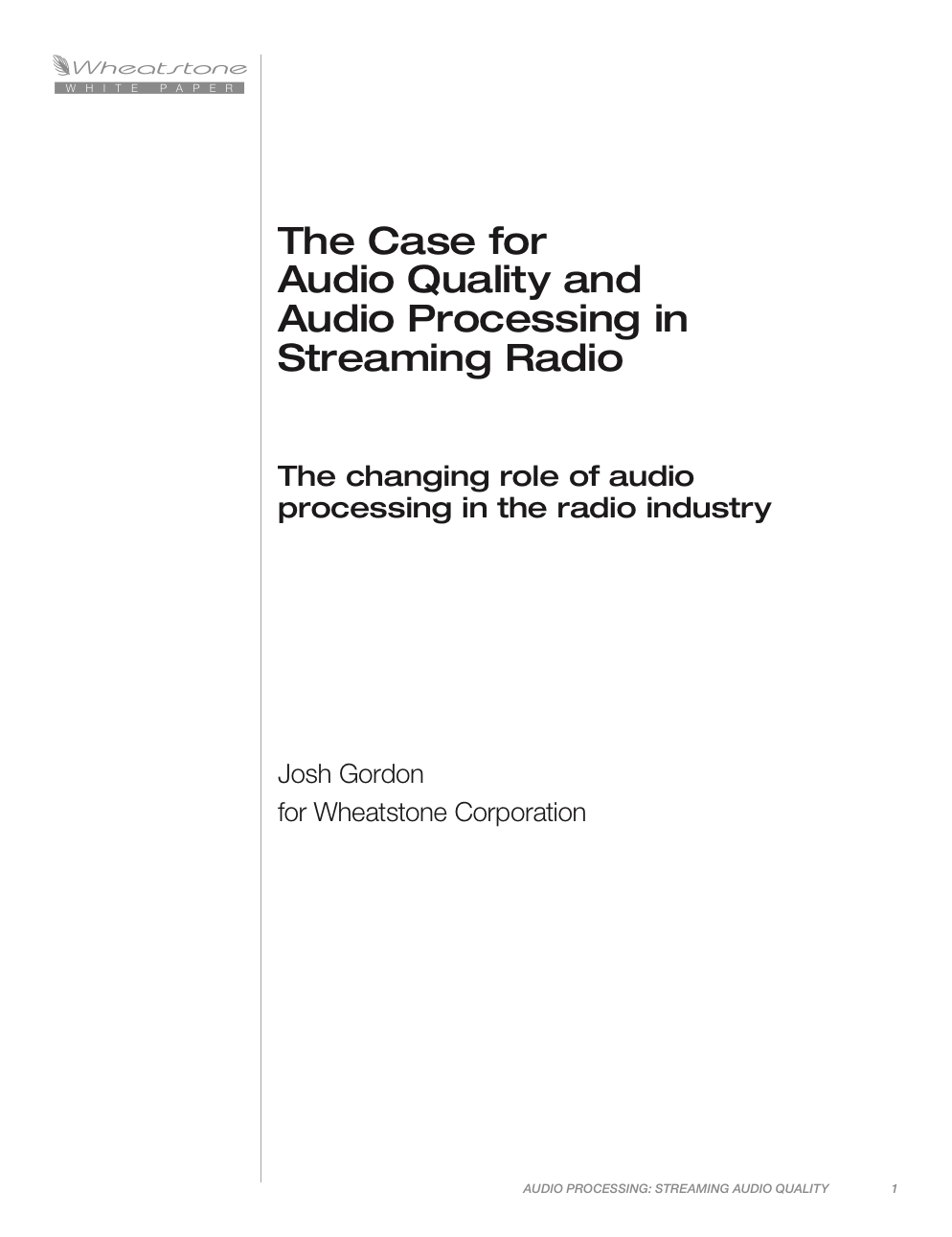 The Case for Audio Quality and Audio Processing in Streaming Radio